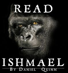 READ ISHMAEL by Daniel Quinn Gorilla Quote 2 Sided T by DiosElGato, $22.00
