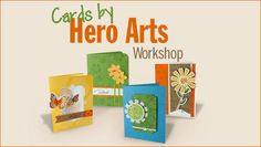 Hero Arts - took this class too...Fun!