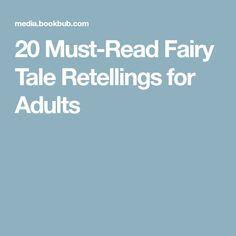 20 Must-Read Fairy Tale Retellings for Adults