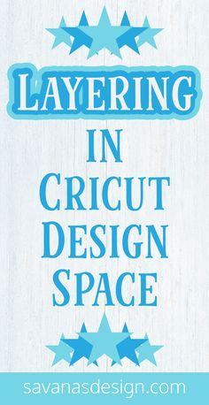 Layering in Cricut Design Space