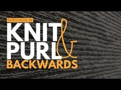 Purl Backwards – a useful Knitting Hack from Don't Be Such a Square! Click through to learn how to purl backwards! 🧶 🧶 🧶