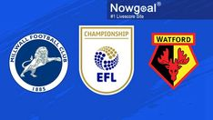 Match Time:1/27/2021 03:00 Wednesday (GMT+8) England Championship -- Millwall VS Watford England Championship, Clash On, Millwall, Watford, Wednesday, Reading, Reading Books