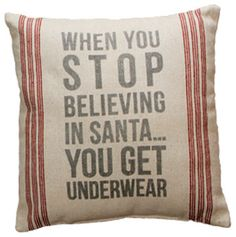 """Stop Believing"" Pillow - rustic - holiday decorations - atlanta - Iron Accents"