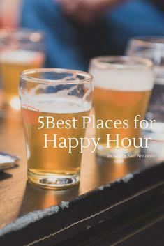 5 Best Places for Happy Hour in North San Antonio | MCLife: San Antonio