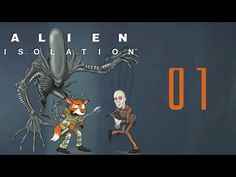 Let's Play Alien: Isolation [PC/1080P/Blind] [COMPLETE]