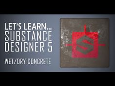 Let's Learn Substance Designer 5 - Wet/Dry Concrete - YouTube