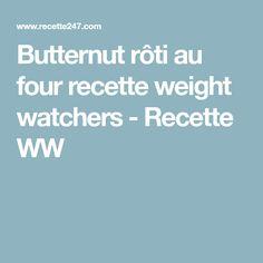 Butternut rôti au four recette weight watchers - Recette WW