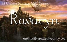 16 Unique Fantasy City Names - On the Other Side of Reality - baby names Fantasy Kingdom Names, Fantasy City Names, Fantasy Places, Fantasy Character Names, Baby Girl Names Unique, Unique Names, Writing Fantasy, Writing A Book, Writing Ideas