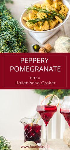 Peppery Pomegranate der perfekte Aperitif, Rezept Aperitif Weihnachten › foodistas.de