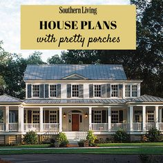 Southern homes are famous for their relaxing and beautiful front porches.