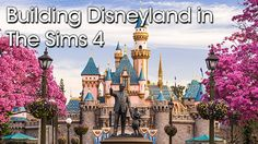 Building Disneyland in The Sims 4 PART 3 | RachybopGaming Live Stream