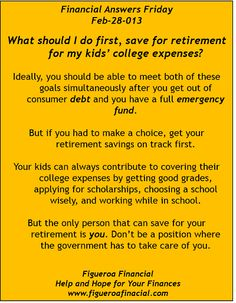 Welcome to Financial Answers Friday (Feb-28-2014)! saving for retirement vs. saving for college