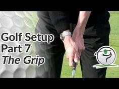 Proper Golf Grip | Free Online Golf Tips
