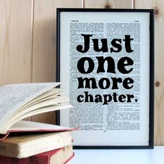 A quote that all book lovers can relate to, 'just one more chapter'. This framed literary print makes a wonderful, unique gift for your favourite book worm.