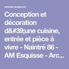 Conception et décoration d'une cuisine, entrée et pièce à vivre - Naintré 86 - AM Esquisse - Architecte d'interieur et decoratrice sur Poitiers (Vienne 86)