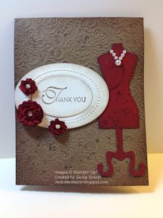 """♥ this beautiful card by Jackie Otter.  Features the Stampin' Up! """"Dress Form"""" die and stamp sets """"Lacy & Lovely"""", """"French Foliage"""",  """"En Francais""""."""