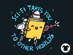 SCI-FI TAKES YOU TO OTHER WORLDS for $11 - $14