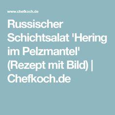 Russischer Schichtsalat 'Hering im Pelzmantel' (Rezept mit Bild) | Chefkoch.de