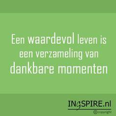 Copyright © citaat Ingspire.nl – bekijk alle citaten van inge Een waardevol leven.. Met dankbaarheid vul je je hart met kostbare momenten. Je benteerder bewust van wat je hebt. Dankbaarheid richt zich daarmee niet op wat er ontbreekt. Waardeer jij deze spreuk? Deel dit met plezier met je vrienden, familie of vrienden en inspireer als …