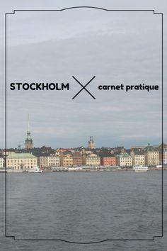 un week-end à Stockholm: carnet pratique (Suède)