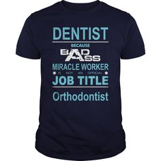 Dentist T-Shirts, Hoodies, Sweaters