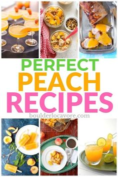 Perfect Peach Recipes to enjoy summer's favorite fruit. Savory recipes, desserts, peaches for breakfast, cocktails and mocktails. Easy recipes! #easyrecipe #peaches