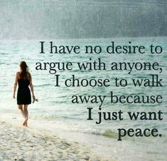 My peace came by staying quiet.