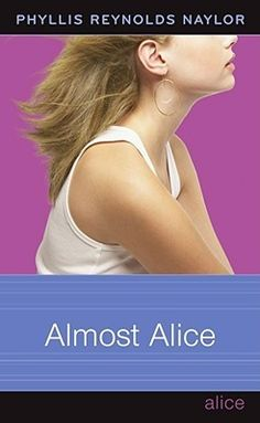 Alice in between phyllis reynolds naylor books ive read almost alice book by phyllis reynolds naylor the alice series was the no 2 most banned and challenged title fandeluxe Epub
