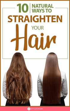 A lot of people yearn for the simple, sleek, and extremely chic look that straight hair can give you. Here is how to naturally straighten your hair at home, have a look Straight Hair Tips, Natural Straight Hair, Natural Hair Care Tips, Straight Hairstyles, Natural Hair Styles, Elegant Hairstyles, Hair Growing Tips, Grow Hair, Straightening Hair Tips