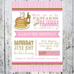 Pancakes and Pajamas Party Invitation we always do brunch for Lila's bday.  Cute to wear pjs!-