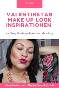 Valentinstag Make Up Look Inspirationen mit Urban Decay Naked Cherry Make Up Looks, Urban Decay, Drama, Inspiration, Beauty, How To Make, Blog, Hot Pink Lips, Valentines Day