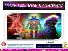 COACH EVOLUCION & CONCIENCIA TERAPIAS BIO QUANTIK HEALING ® AN*AYATSIN  EVOLUCION * DESPERTAR DE CONCIENCIA * MAESTRIA DEL SER *