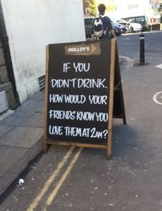 Funny Signs: If You Don't Drink instant Humour — The best jokes and humor stuff on the net