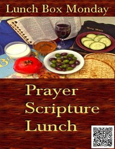 Lunch Box Monday 🙏 Prayer 📖 Scripture 🍱 Lunch ←→ 05/10/2021 -- #LunchBoxMonday #DBECommunityOutreach #share