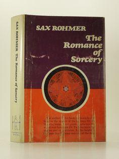 Romance of Sorcery - Sax Rohmer