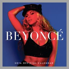 Official Beyonce 2014 Calendar | Spotted on@ keep