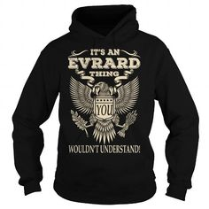 Its an EVRARD Thing You Wouldnt Understand Last Name T-Shirt