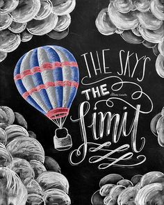Chalk Art Chalkboard Art Inspirational Quote The Skys The Limit Typography Hand Lettering Hot Products Chalk Art Quotes, Chalkboard Art Quotes, Chalkboard Print, Chalkboard Designs, School Chalkboard Art, Chalkboard Decor, Four Seasons Art, Chalk Wall, Chalk Board
