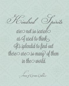 Life is infinitely sweeter when you have a kindred spirit to share it with :)