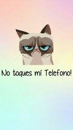 No toque mi teléfono!!!! Jaja fondo de pantalla