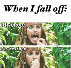 When I fall off my horse...