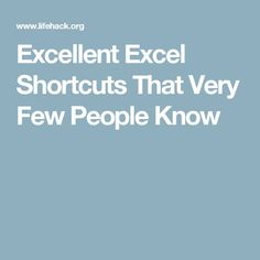 Excellent Excel Shortcuts That Very Few People Know