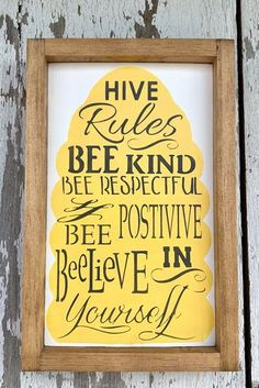 A beautiful addition to your spring home decor or accents. Featuring a white background, yellow hive, grey lettering and finished with a golden oak frame. Includes hanging hardware and wall bumpers. Bee Quotes, Spring Home Decor, Fall Decor, Bee Art, Bee Crafts, Bee Theme, Bee Happy, Classroom Themes, Classroom Board