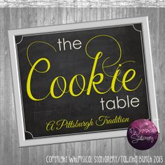 Cookie Table Sign Wedding (Printable File Only) Pittsburgh Cookie Table Tradition; DIY Cookie Table Sign; Chalkboard-Style Wedding Sign