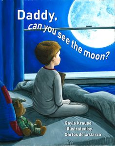 Daddy, Can You See the Moon? Releasing on Veteran's Day, 2018 from SPORK/Clear Fork Publishing. #Military families #children of soldiers   A young boy and his soldier dad share special moments by looking at the moon each night. But when Dad comes home a wounded warrior, his son discovers it's the power of love that kept them connected all along, and he plays a major part in his father's recovery.