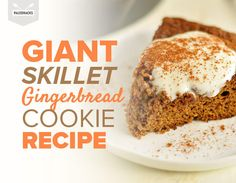 How do you make gingerbread even better? Bake it as a giant cookie in your cast iron skillet!