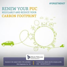 Using a car contributes heavily towards polluting the environment. This, however, can be reduced to some extent by renewing your PUC periodically. #ForgetMeNot