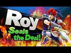 Roy and Seals the Deal in Super Smash Bros., Releasing Today | The Koalition