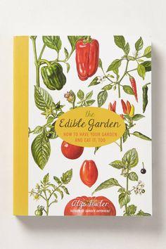 The Edible Garden by Alys Fowler