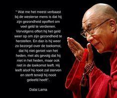 Inspirerende quote van de Dalai Lama over gezondheid en het leven hier en in het nu.